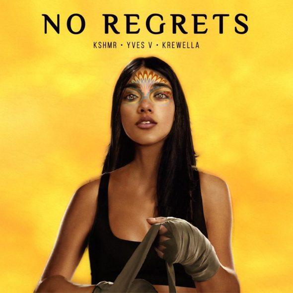 remixes: KSHMR – No Regrets (and Yves V feat Krewella)