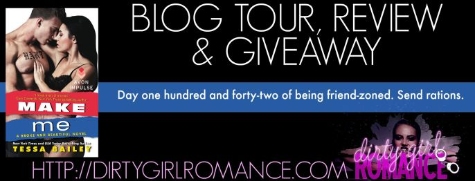 Blog Tour Make Me- DirtyGirlRomance
