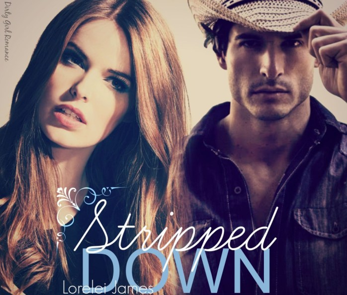Stripped Down -Dirty Girl Romance