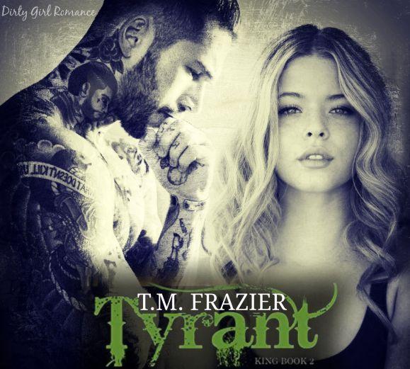 Tyrant- Dirty Girl Romance