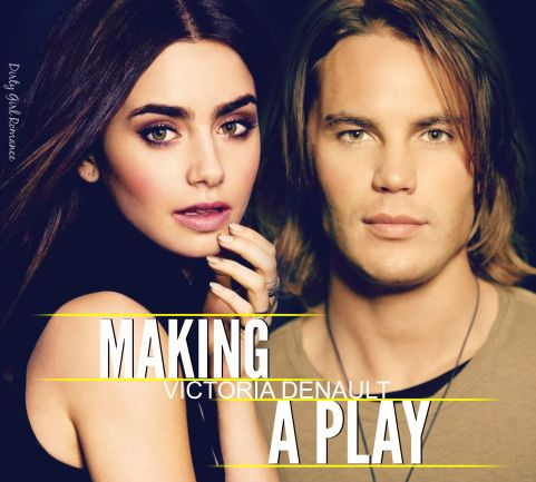 Making A Play- Dirty Girl Romance