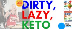 DIRTY, LAZY, KETO® by Stephanie Laska, USA Today Bestselling Author
