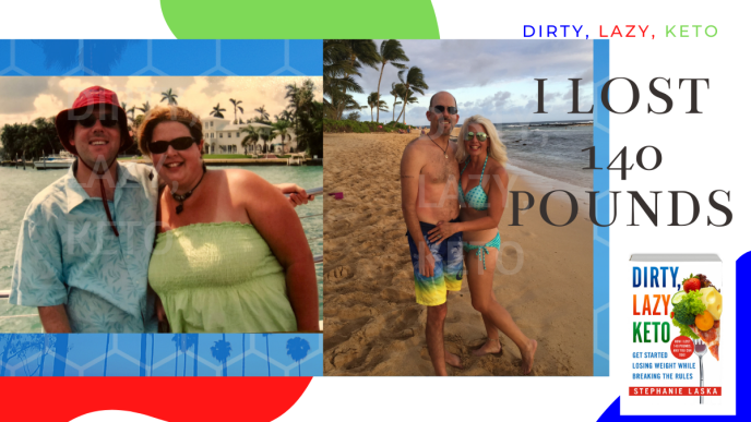 DIRTY, LAZY, KETO Get Started Losing Weight While Breaking the Rules