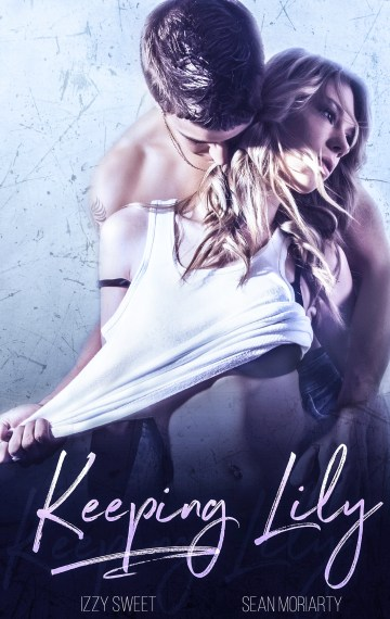 Keeping Lily: A Dark Romance
