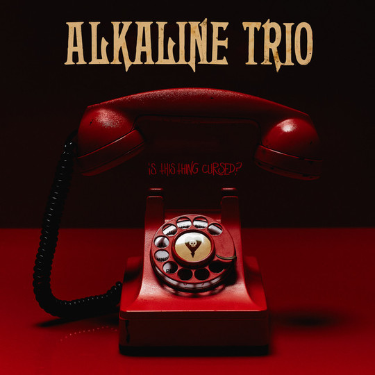 Image result for alkaline trio is this thing cursed