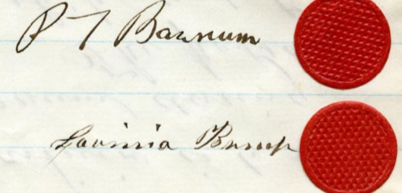 Signatures of P.T. Barnum, Lavinia Bump, both with modest red wax seals, 1861. Courtesy Barnum Museum