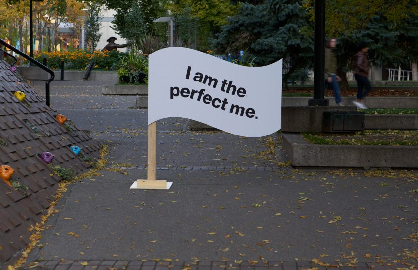 Sign saying I am the perfect me.
