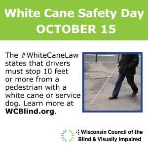 White Cane Safety Day October 15 alert