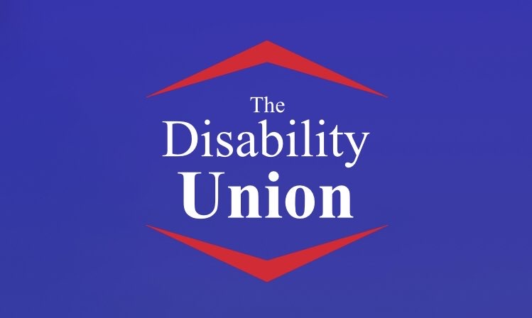 The Disability Union. Who, Why.. and You.