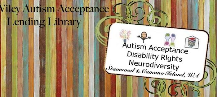 """Multicolored vertical stripes in the background. Center right is an off center rectangle situated on top of green and black filagree design. Inside the rectangle are the AAC pictures for """"autism, acceptance, neurodiversity, library"""". Black text reads """"Autism Acceptance, Disability Rights, Neurodiversity Stanwood & Camano Island, WA"""" Upper left of image is black text that reads """"Ed Wiley Autism Acceptance Lending Library""""."""