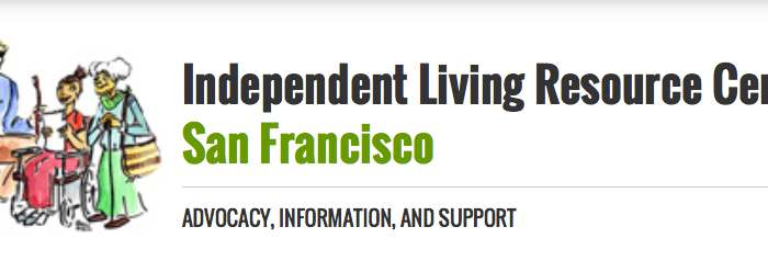 Illustration of four people with disabilities: one is an older adult, one is a person using a cane, one is a wheelchair user and one person is sitting in a couch. On the right-hand side are the words: Independent Living Resource Center of San Francisco: Advocacy, Information, and Support