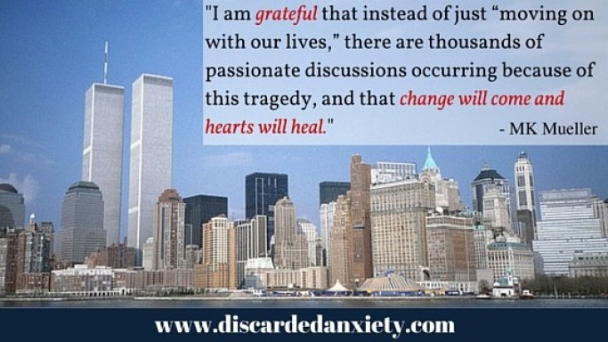 Discarded Anxiety - Gratitude in the Midst of Terror