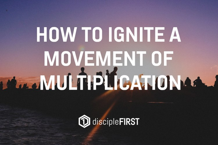 How to Ignite a Movement of Multiplication_d1Thumbnail