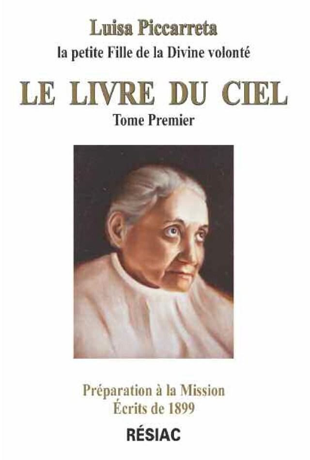 Luisa Piccarreta – Le Livre du Ciel – Tome 1