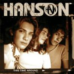 Hanson - This Time Around