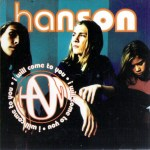 Hanson - I Will Come To You USA