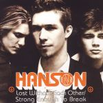Hanson - Lost Without Each Other Australia