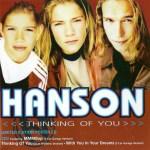 Hanson - Thinking of You UK