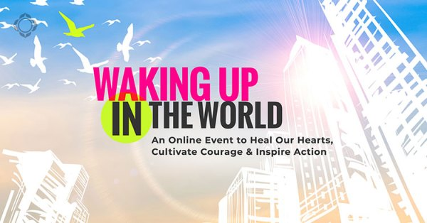 Waking Up in The World Online Event