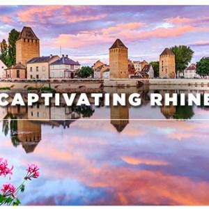 Captivating Rhine – Your Next River Cruise!