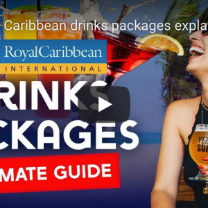 Royal Caribbean Beverage Packages – Don't miss!