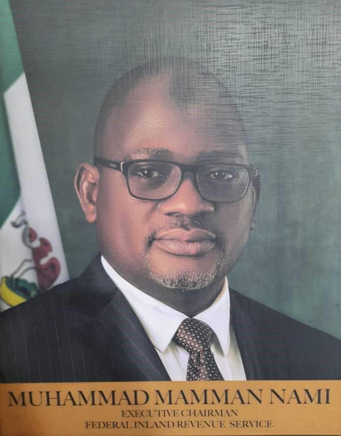 The Tax agency's Executive Chairman, Mr Muhammad Nami