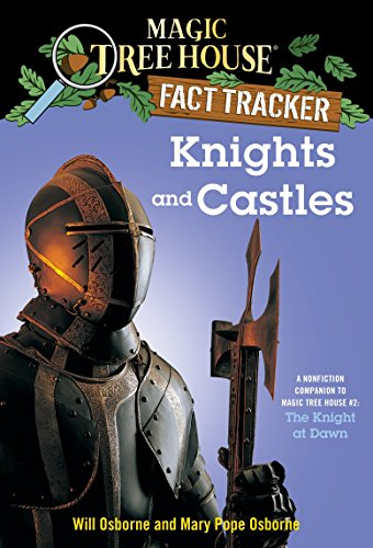Knights and Castles (Magic Tree House Fact Tracker #2)