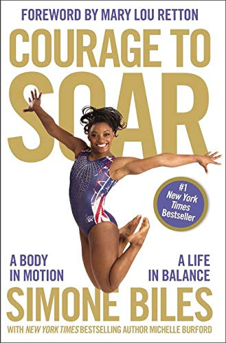 Olympic athlete Courage to Soar A Body in Motion A Life in Balance book cover