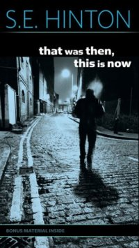 That Was Then, This Is Now by S.E. Hinton book cover