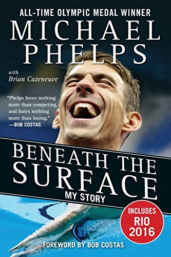 Olympic athlete Michael Phelps Beneath the Surface My Story book cover