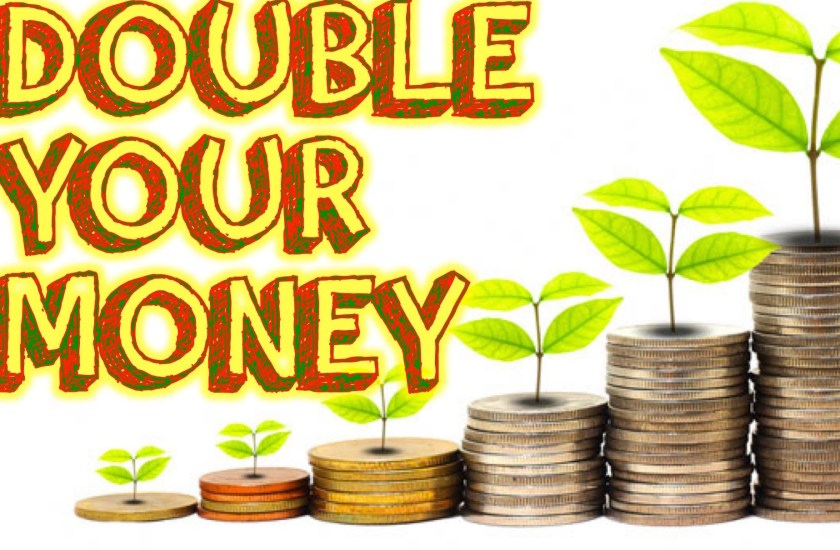 Double (Y)our Money
