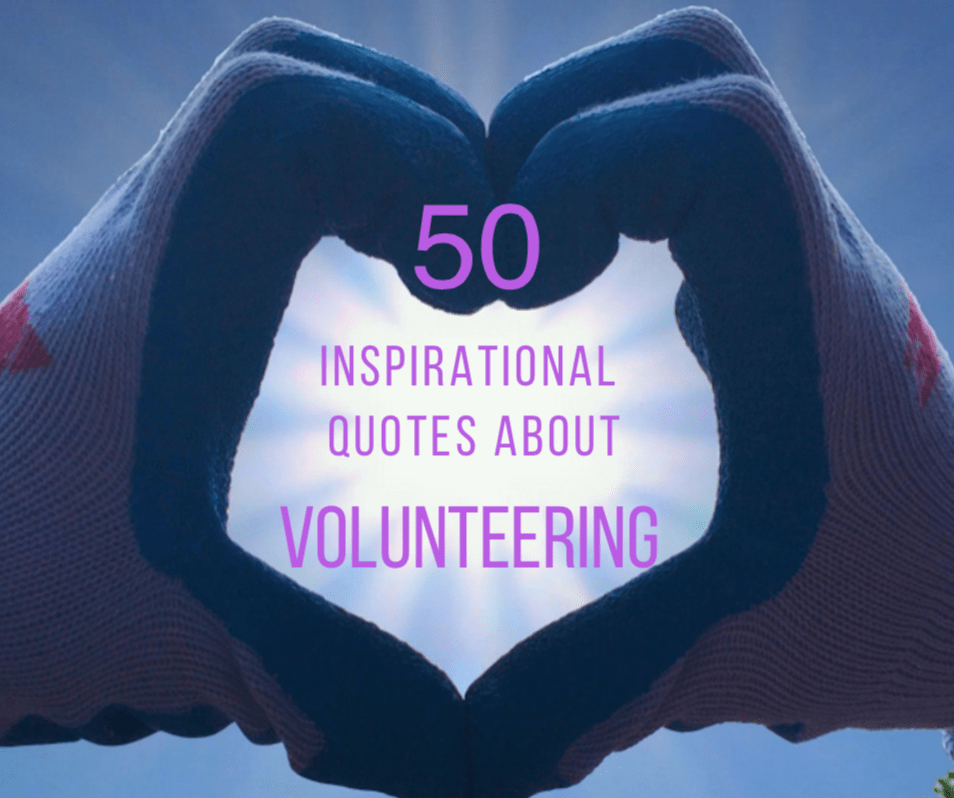 Quote About Volunteering Fascinating 50 Inspirational Quotes About Volunteering & Giving Back