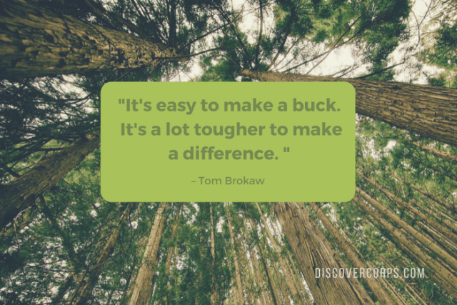 Quotes About Volunteering -It's easy to make a buck. It's a lot tougher to make a difference.