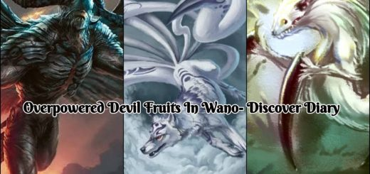 Possible Overpowered Devil Fruits In Wano