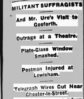 Newspaper cutting showing the headline about a Suffragist attack on the Globe Theatre Gosforth