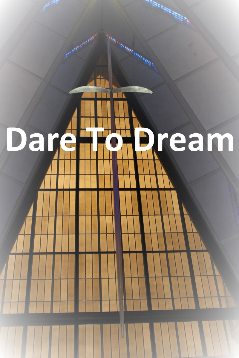 Dare to Dream: What are you waiting for?