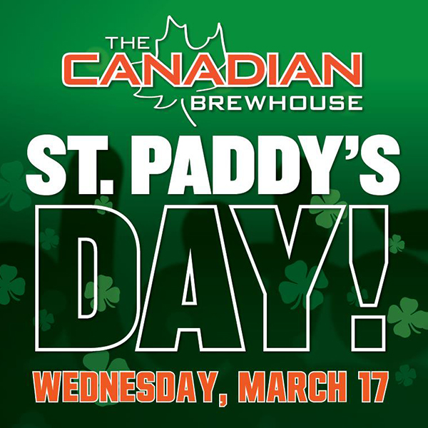 St. Paddy's Day at the Canadian Brewhouse (March 17)
