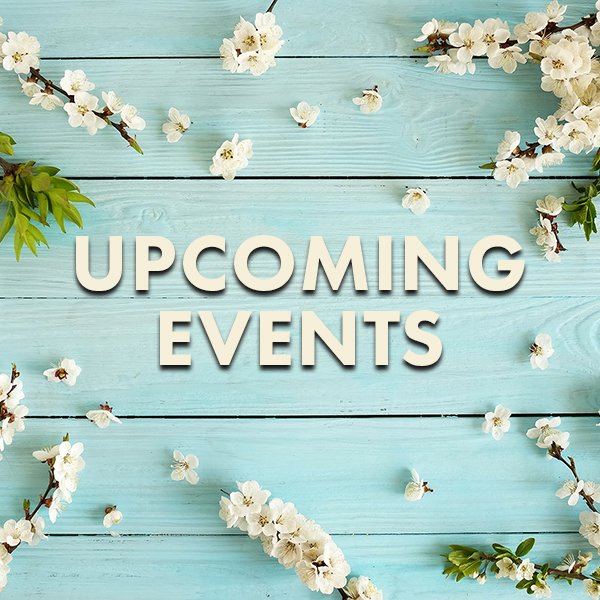 """""""Spring"""" into the Season with these Upcoming Events"""