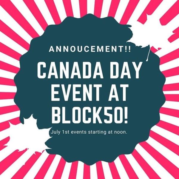 Canada Day at Block 50 - July 1, 2021 - Block 50 Leduc