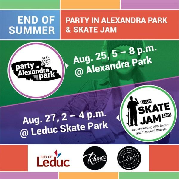 Party in Alexandra Park + Leduc Skate Jam: Aug 25 + 27, 2021
