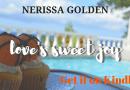 Nerissa Golden Releases First Romance Novel, Love's Sweet Joy