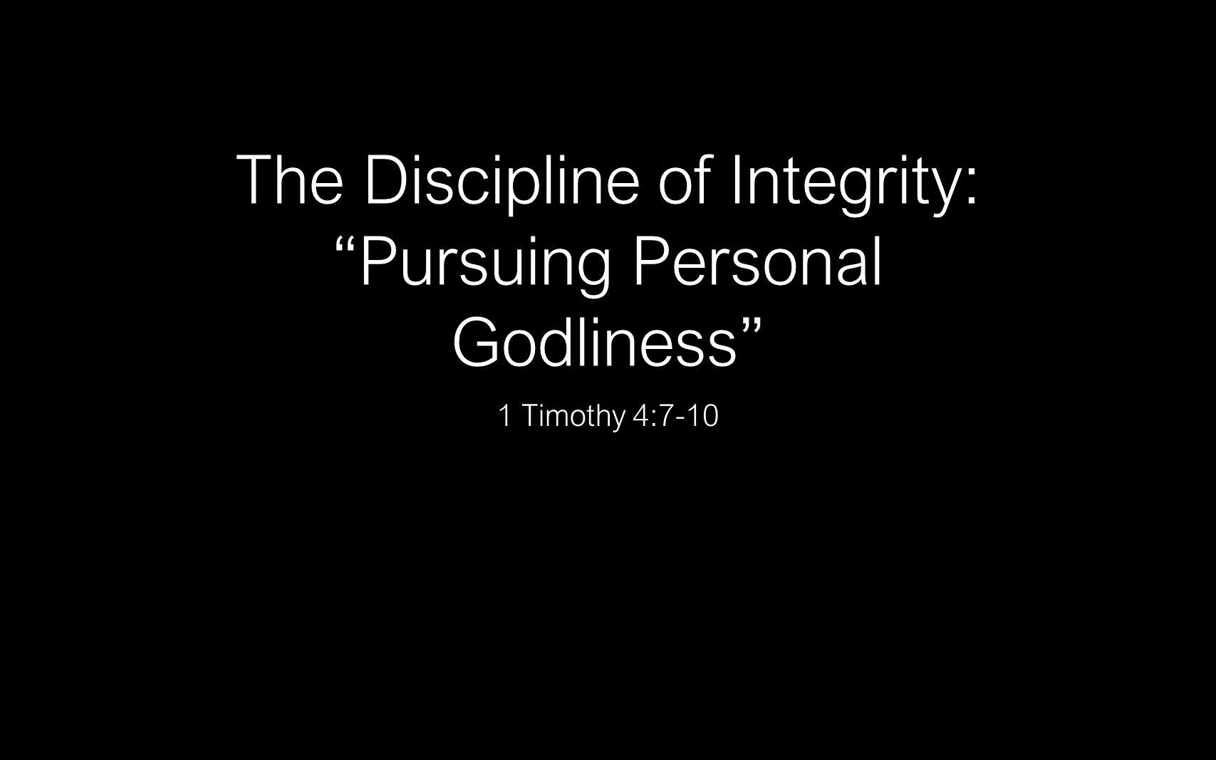 ESH-08 - The Discipline Of Integrity - Pursuing Personal Godliness (1)