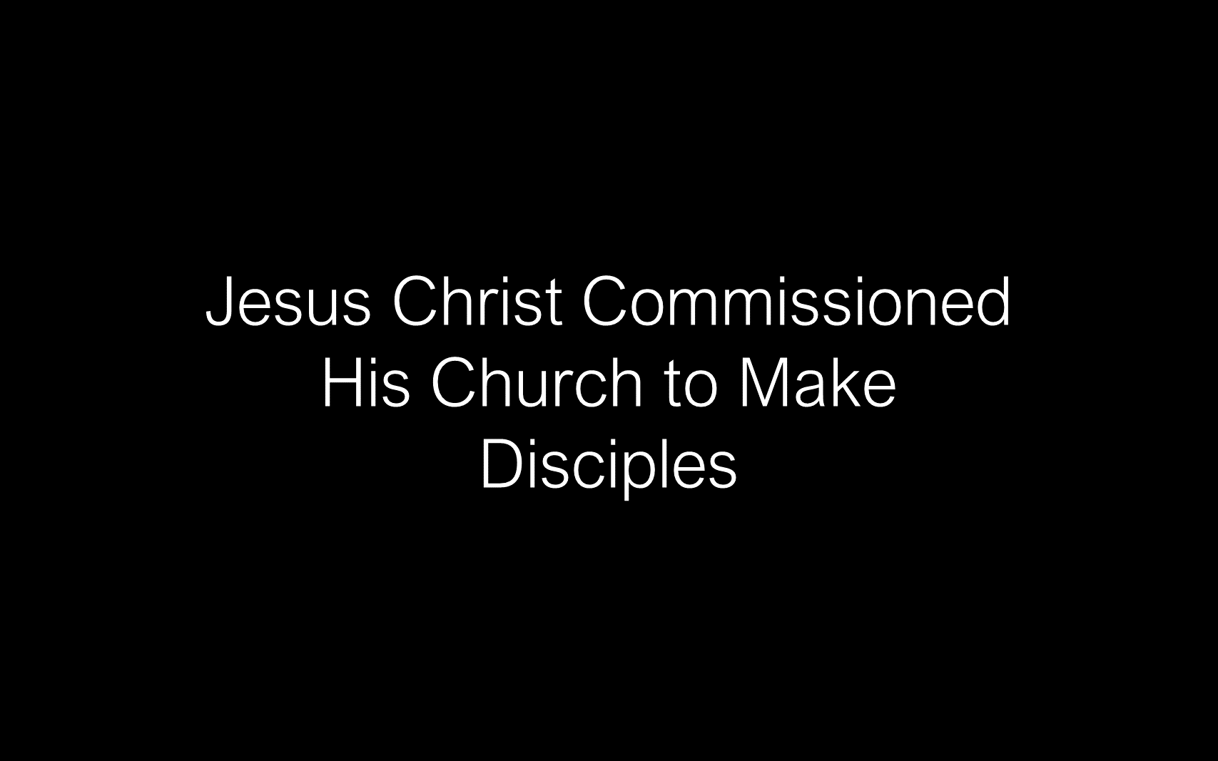 ESH-11 - The Discipline Of Disciple-Making - Disciples - Follow Christ & Make Disciples (4)