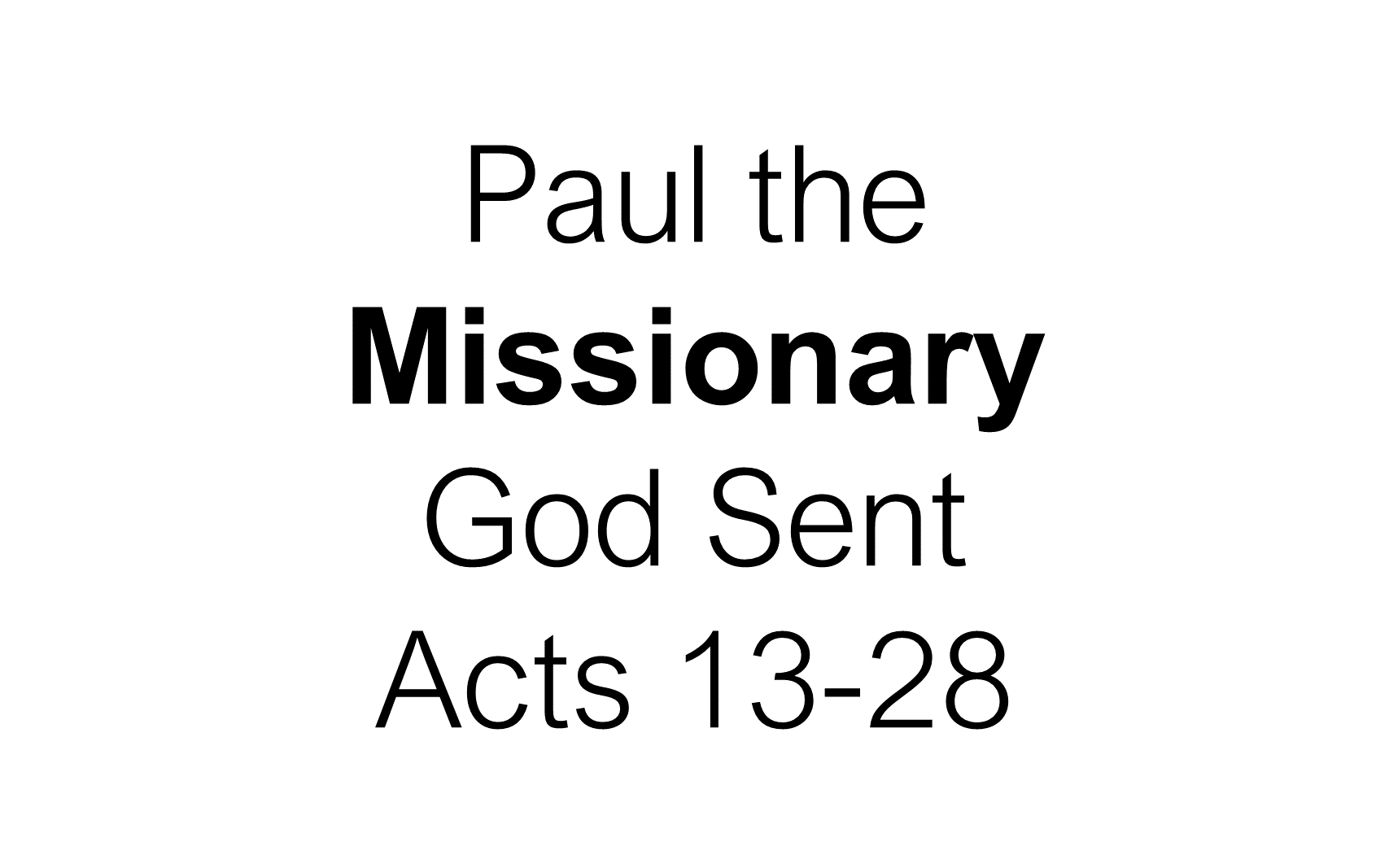 ESH-23 - The Discipline Of Disciple-Making - Paul - Used By God To Change The World (15)