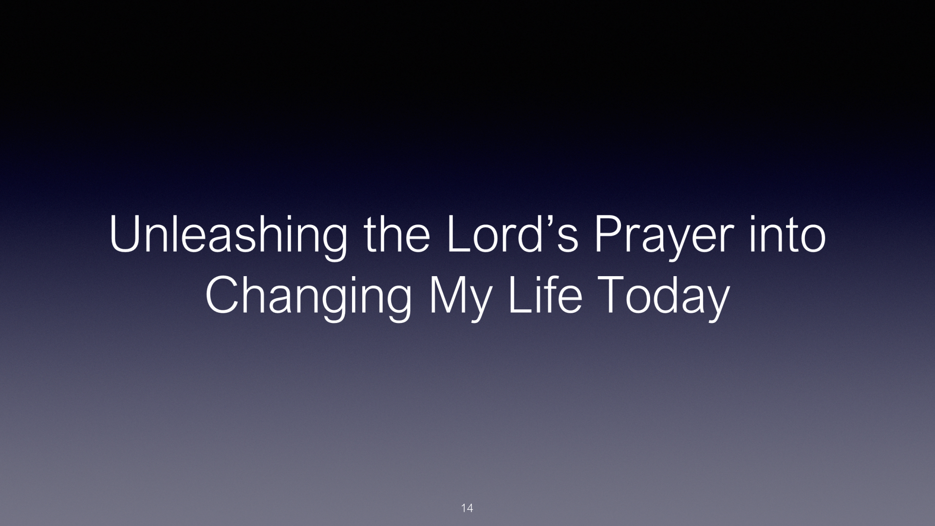 SWS-01 - Unleashing The Lord's Prayer Into Changing My Life Today (14)