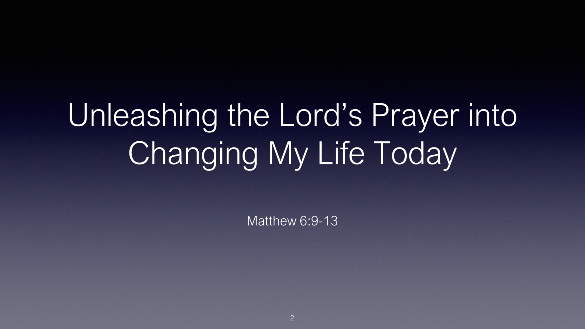 SWS-01 - Unleashing The Lord's Prayer Into Changing My Life Today (2)