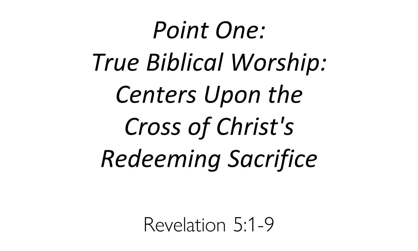 WCC-05 - Worshipping Our Savior Who Redeemed Us (5)