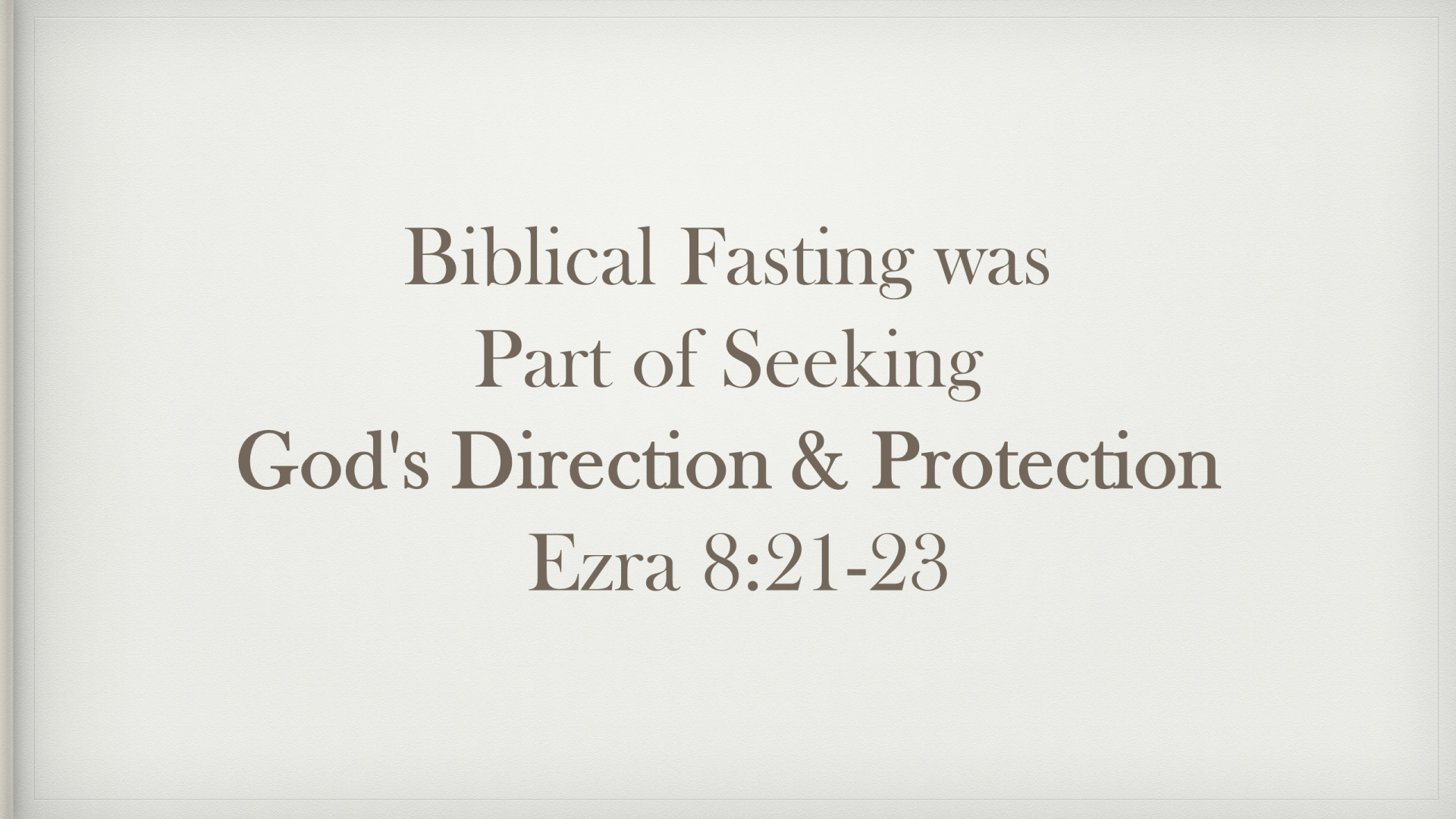 FTF-24 - Hungering For God - What Did Fasting Look Like In Biblical Times (11)