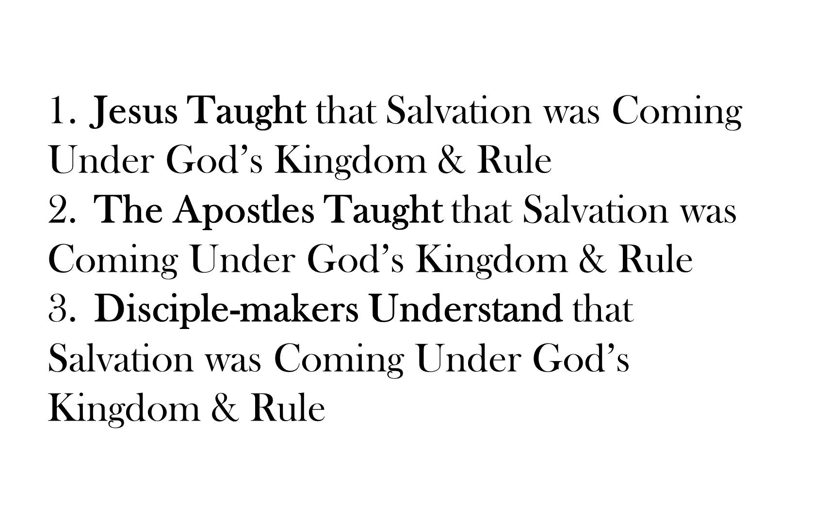 ESH-20 - The Discipline Of Disciple-Making - Seeing, Understanding, Entering, Living, & Seeking The Kingdom Of God (