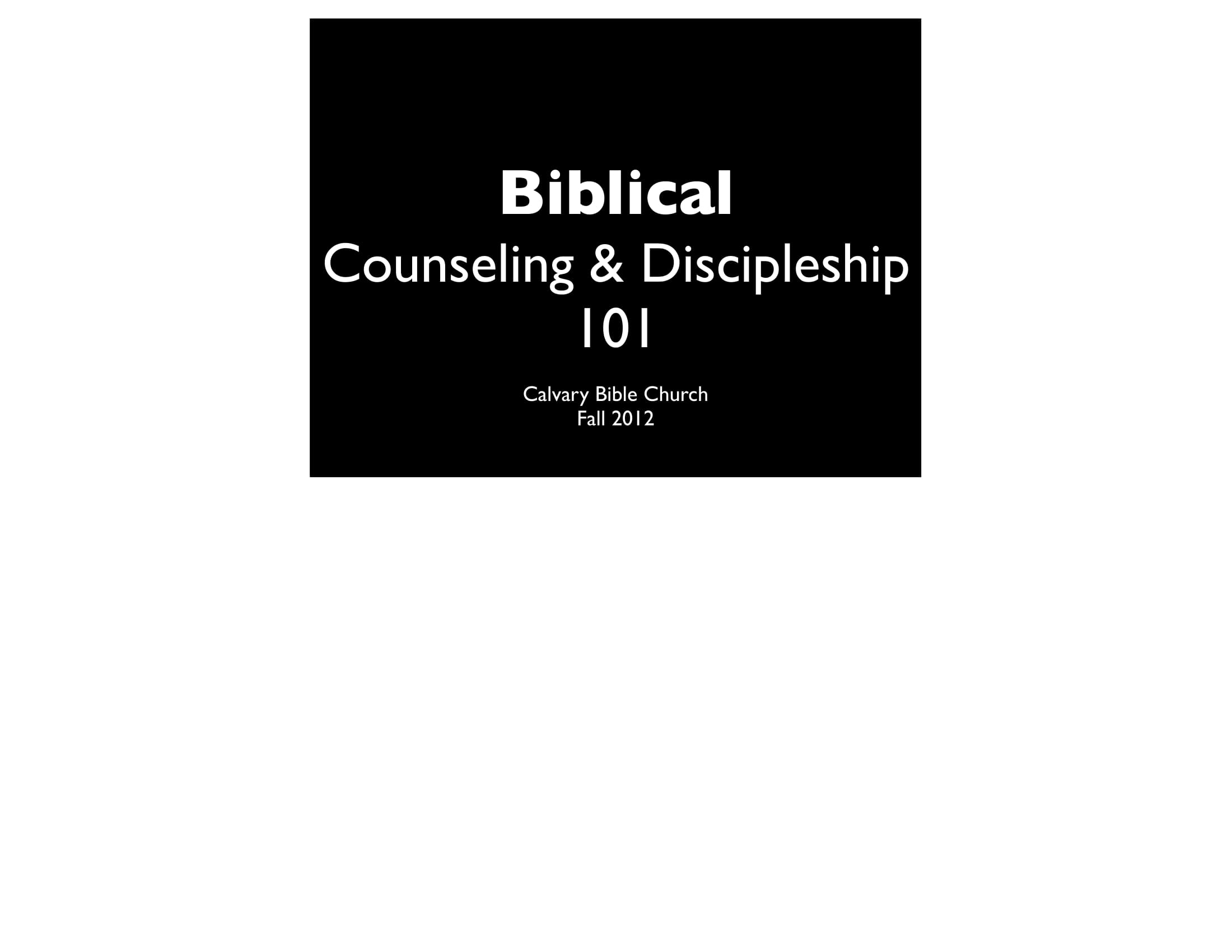 BC&D-01 - The Biblical Basis For Noutheitc Counseling-01